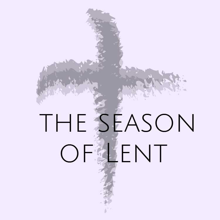 The Season of Lent